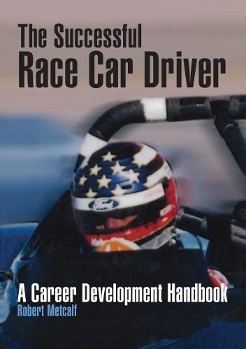 The Successful Race Car Driver - Premiere Series Books (Paperback)
