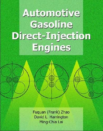 Automotive Gasoline Direct-Injection Engines - Premiere Series Books (Paperback)