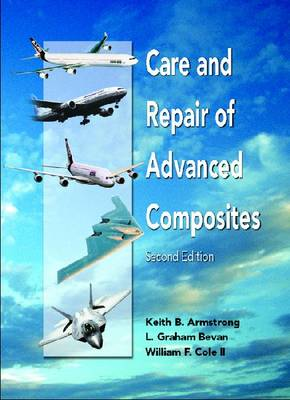 Care and Repair of Advanced Composites (Hardback)