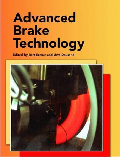 Advanced Brake Technology - Premiere Series Books (Paperback)