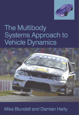 The Multi-body Systems Approach to Vehicle Dynamics (Paperback)