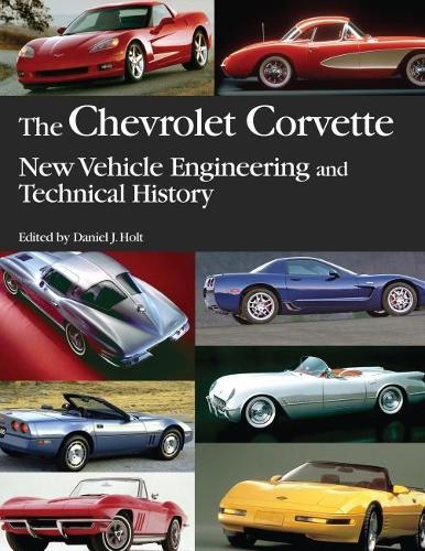 The Chevrolet Corvette - Progress in Technology (Paperback)