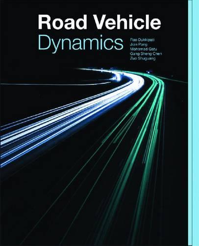 Road Vehicle Dynamics - Premiere Series Books (Hardback)