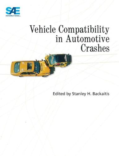 Vehicle Compatibility in Automotive Crashes - Progress in Technology (Paperback)