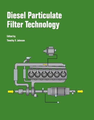 Diesel Particulate Filter Technology - Progress in Technology (Paperback)