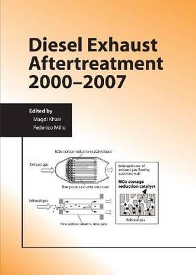 DIESEL EXHAUST AFTERTREATMENT 2000-2007 (Hardback)