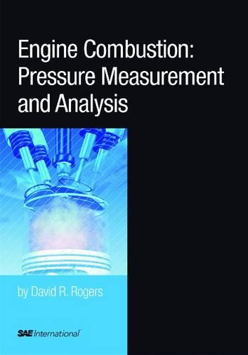 Engine Combustion: Pressure Measurement and Analysis (R-388) - Premiere Series Books (Book)