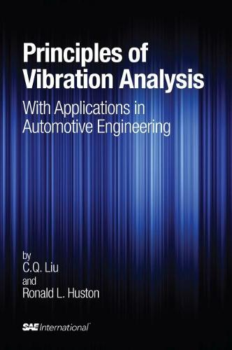 Principles of Vibration Analysis with Applications in Automotive Engineering (R-395) - Premiere Series Books (Hardback)