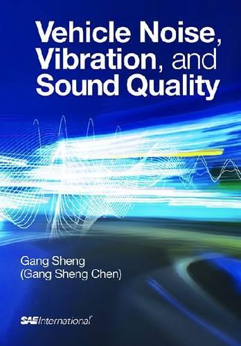 Vehicle Noise, Vibration and Sound Quality (Hardback)