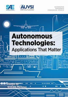 Autonomous Technologies: Applications That Matter (Paperback)