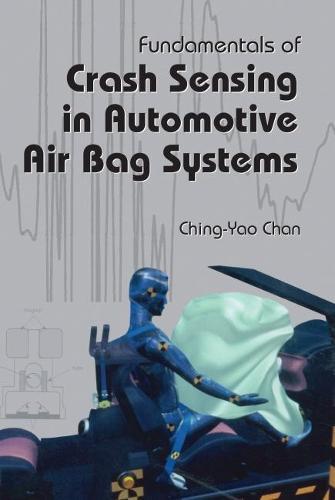 Fundamentals of Crash Sensing in Automotive Air Bag Systems (Paperback)