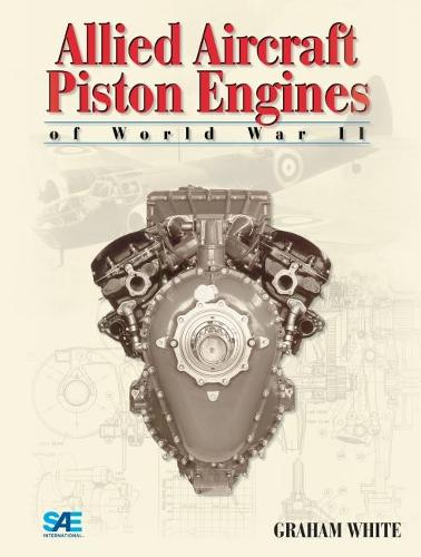 Allied Aircraft Piston Engines of World War II (Paperback)
