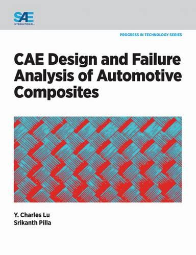 CAE Design and Failure Analysis of Automotive Composites (Paperback)