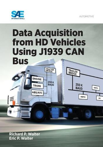 Data Acquisition from HD Vehicles Using J1939 CAN Bus (Hardback)