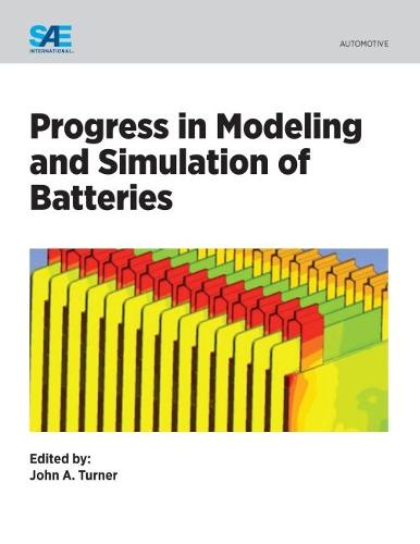 Progress in Modeling and Simulation of Batteries (Paperback)