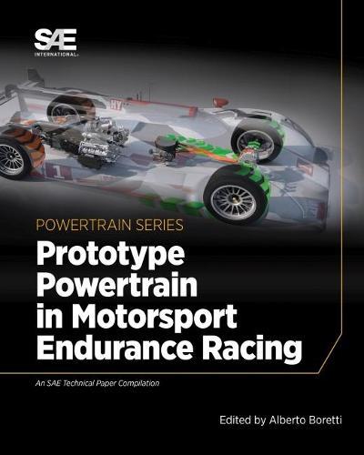 Prototype Powertrain in Motorsport Endurance Racing (Hardback)