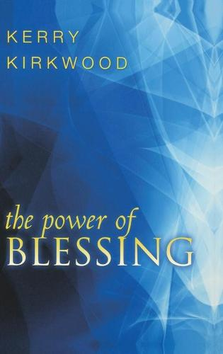 The Power of Blessing (Hardback)