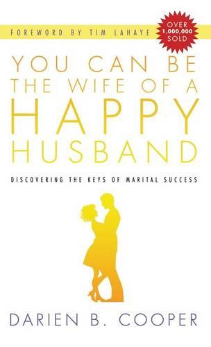 You Can Be the Wife of a Happy Husband (Hardback)