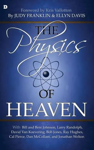 Physics Of Heaven, The (Hardback)