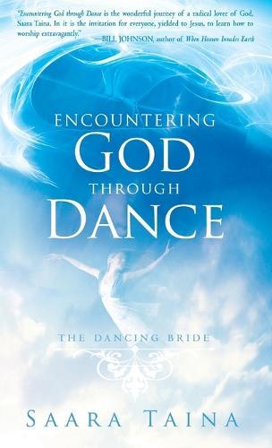 Encountering God Through Dance (Hardback)