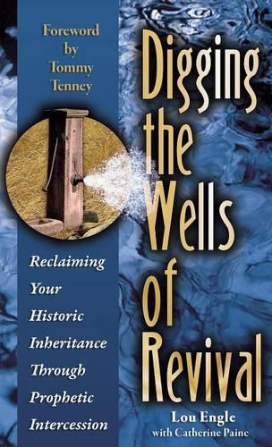Digging the Wells of Revival (Hardback)