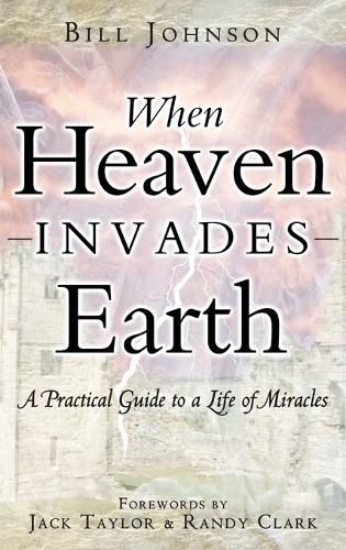 When Heaven Invades Earth (Hardback)