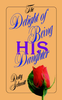 Delight of Being His Daughter (Paperback)
