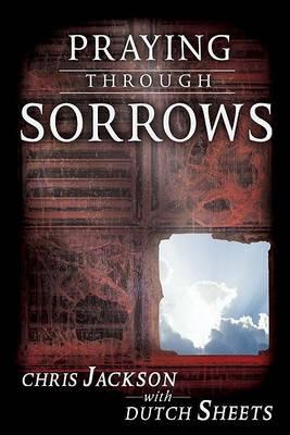 Praying Through Sorrows (Paperback)