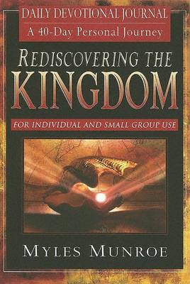 Rediscovering the Kingdom: Ancient Hope for Our 21st Century World; Daily Devotional Journal (Paperback)