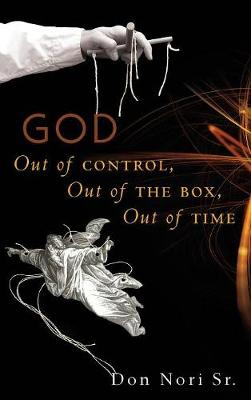 God Out of Control, Out of the Box, Out of Time (Hardback)