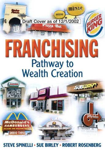 Franchising: Pathway to Wealth Creation (paperback) (Paperback)