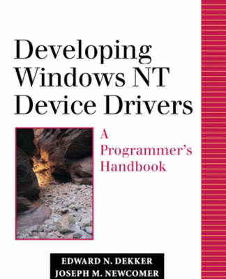 Developing Windows NT Device Drivers: A Programmer's Handbook (paperback) (Paperback)