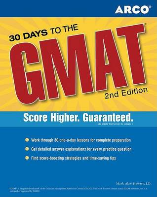 30 Days to the GMAT CAT: Teacher-tested Strategies & Techniques for Scoring High (Paperback)