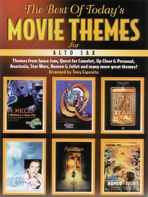 The Best of Today's Movie Themes (Alto Saxophone) (Paperback)