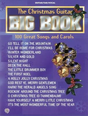 The Christmas Guitar Big Book: 100 Songs and Carols (Paperback)