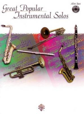 Great Popular Instrumental Solos: Alto Sax - Great popular instrumental solos