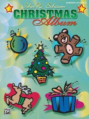John W. Schaum: Christmas Album - Elementary Solo Piano (Paperback)