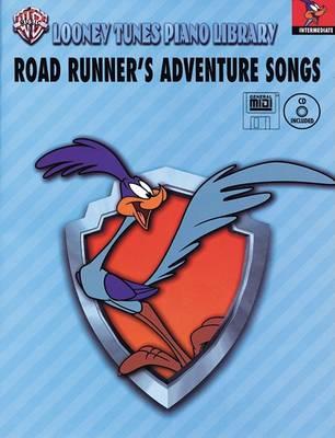 Road Runner's Adventure Songs: Intermediate