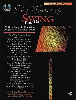 Music of Swing: Plus One: Bass Clef Instruments - Music of swing