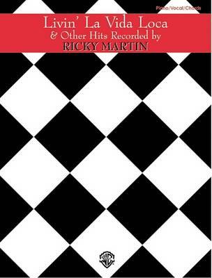 Ricky Martin: Livin' La Vida Loca and Other Hits: Livin' La Vida Loca and Other Hits (Paperback)