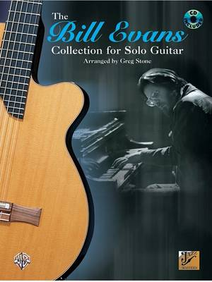 The Bill Evans Collection for Solo Guitar