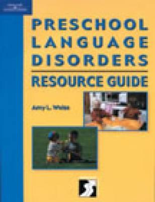 Preschool Language Disorders Resource Guide (Paperback)
