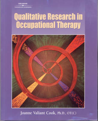 Qualitative Research in Occupational Therapy: Strategies and Experiences (Paperback)