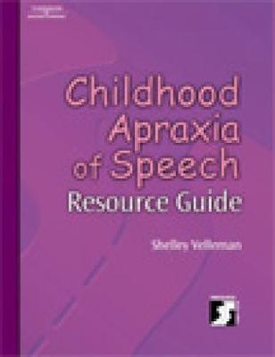 Childhood Apraxia of Speech Resource Guide (Paperback)
