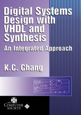 Digital Systems Design with VDHL and Synthesis (Hardback)