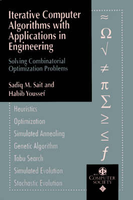 Iterative Computer Algorithms with Applications in Engineering: Solving Combinatorial Optimization Problems - Practitioners (Paperback)