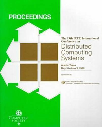 19th International Conference on Distributed Computing Systems (Icdcs '99) (Paperback)
