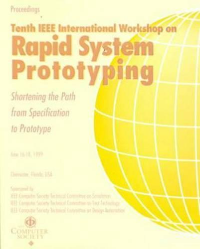 10th IEEE International Workshop on Rapid System Prototyping (Rsp'99) (Paperback)