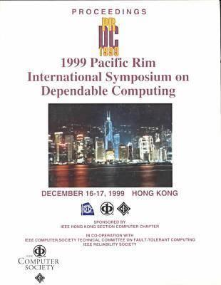Pacific Rim International Symposium on Dependable Computing: PRDC '99 (Paperback)