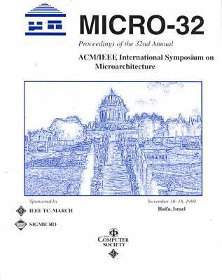 32nd International Symposium on Microarchitecture (Micro '99) (Paperback)